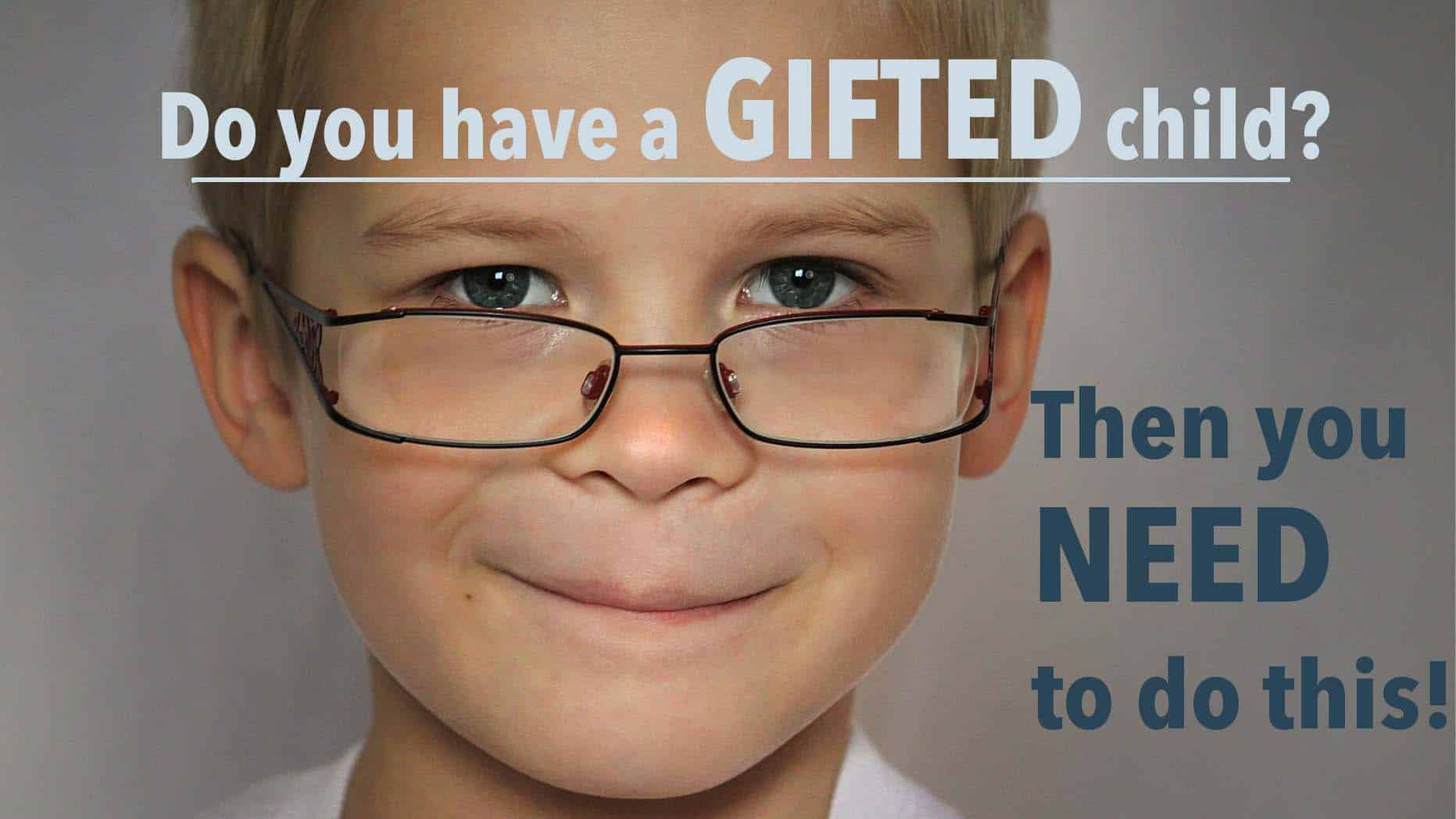 Do You Have a Gifted Child? Then you Need to do This! - Do you have a gifted child Then you need to do this 1920x1080 1