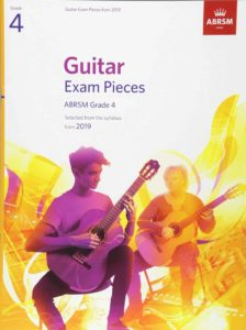 Guitar Exam Pieces from the syllabus starting 2019 ABRSM Grade 4