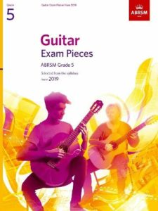 Guitar Exam Pieces from the syllabus starting 2019 ABRSM Grade 5