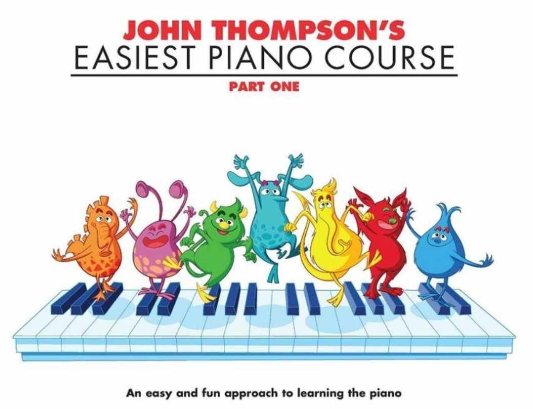 John Thompsons Easiest Piano Course (Part One)