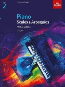 Piano Scales & Arpeggios, ABRSM Grade 2 (from 2021)